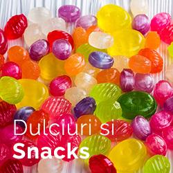 Dulciuri si snacks